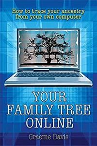 Fb2 Your Family Tree Online: How to Trace Your Ancestry from Your Own Computer ePub