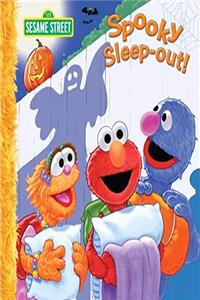 Fb2 Sesame Street Spooky Sleep-Out! [With Sticker(s)] (Sesame Street (Dalmatian Press)) ePub