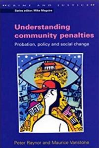 Fb2 Understanding Community Penalties: Probation, Policy and Social Change (Crime and Justice) ePub