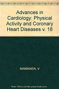 Fb2 Physical Activity and Coronary Heart Disease: 3rd Paavo Nurmi Symposium, Helsinki, September 1975 (Advances in Cardiology, Vol. 18) (v. 18) ePub