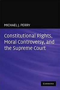 Fb2 Constitutional Rights, Moral Controversy, and the Supreme Court ePub