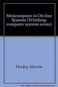 Fb2 Minicomputers in on Line Systems (Winthrop computer systems series) ePub