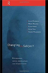 Fb2 Changing the Subject: Psychology, Social Regulation and Subjectivity ePub