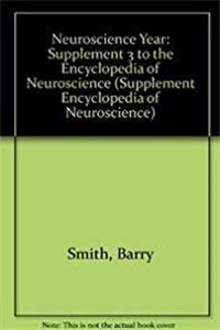 Fb2 Neuroscience Year: Supplement 3 (Supplement Encyclopedia of Neuroscience) ePub