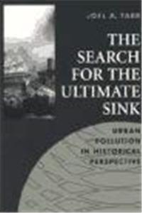Fb2 The Search for the Ultimate Sink: Urban Pollution in Historical Perspective (Technology and the Environment) ePub