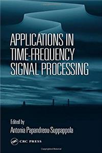 Fb2 Applications in Time-Frequency Signal Processing (Electrical Engineering  Applied Signal Processing Series) ePub