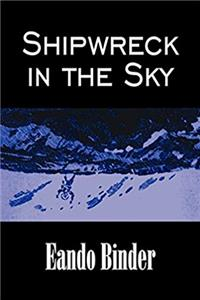 Fb2 Shipwreck in the Sky by Eando Binder, Science Fiction, Fantasy, Adventure ePub