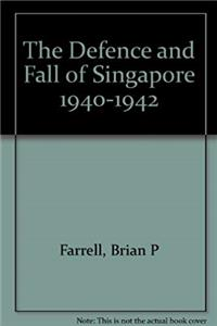 Fb2 The Defence and Fall of Singapore 1940-1942 ePub