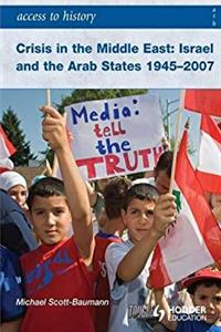 Fb2 Crisis in the Middle East: Israel and the Arab States 1945-2007 (Access to History) ePub