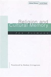 Fb2 Religion and Cultural Memory: Ten Studies (Cultural Memory in the Present) ePub