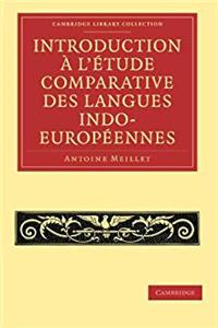 Fb2 Introduction a L'etude Comparative des Langues Indo-Europeennes (Cambridge Library Collection - Linguistics) ePub