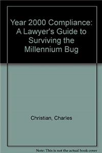 Fb2 Year 2000 Compliance: A Lawyer's Guide to Surviving the Millennium Bug ePub