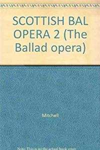 Fb2 SCOTTISH BAL OPERA 2 (The Ballad opera) ePub