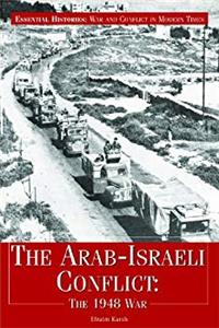 Fb2 The Arab-Israeli Conflict: The 1948 War (Essential Histories: War and Conflict in Modern Times) ePub