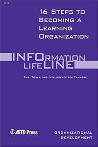 Fb2 16 Steps to Becoming a Learning Organization (Infoline ASTD) ePub