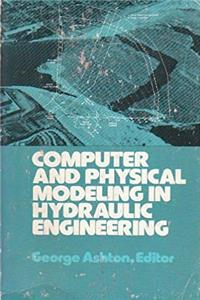 Fb2 Computer and Physical Modeling in Hydraulic Engineering (Proceedings of Speciality Conference 1980) ePub