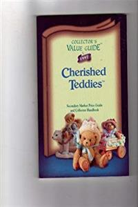 Fb2 Collector's Value Guide Cherished Teddies: Secondary Market Price Guide and Collector Handbook (1997) ePub