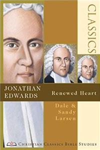Fb2 Jonathan Edwards: Renewed Heart (Christian Classics Bible Studies) ePub