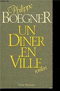 Fb2 Un dîner en ville: Roman (French Edition) ePub