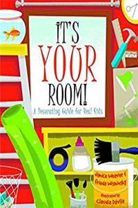 Fb2 It's Your Room: A Decorating Guide for Real Kids ePub