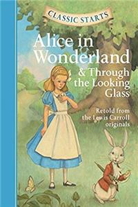 Fb2 Classic Starts®: Alice in Wonderland  Through the Looking-Glass (Classic Starts® Series) ePub
