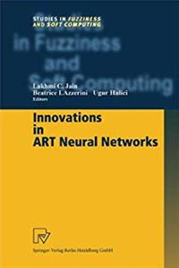 Fb2 Innovations in ART Neural Networks (Studies in Fuzziness and Soft Computing) ePub
