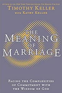 Fb2 The Meaning of Marriage: Facing the Complexities of Marriage with the Wisdom of God ePub