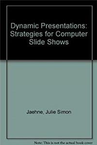 Fb2 Dynamic Presentations: Strategies for Computer Slide Shows ePub