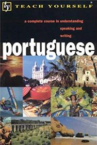 Fb2 Teach Yourself Portuguese: A Complete Course in Understanding Speaking and Writing (Teach Yourself Language Complete Courses) ( With Audio) ePub