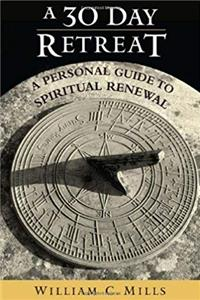 Fb2 A 30 Day Retreat: A Personal Guide to Spiritual Renewal ePub