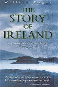 Fb2 The Story of Ireland: A History of an Ancient Irish Family and Their Country ePub