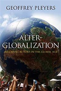 Fb2 Alter-Globalization: Becoming Actors in a Global Age ePub