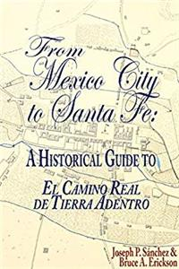 Fb2 From Mexico City to Santa Fe: A Historical Guide ePub