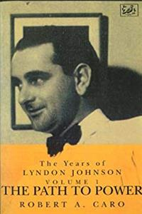Fb2 The Years of Lyndon Johnson, Vol. 1: The Path to Power ePub