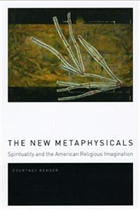 Fb2 The New Metaphysicals: Spirituality and the American Religious Imagination ePub