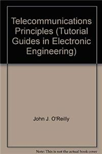 Fb2 Telecommunications Principles (Tutorial Guides in Electronic Engineering) ePub