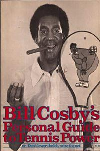 Fb2 Bill Cosby's Personal guide to tennis power: Or, Don't lower the lob, raise the net ePub