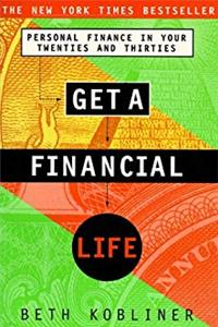 Fb2 Get a Financial Life: Personal Finance in Your Twenties and Thirties ePub