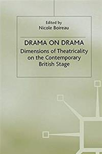 Fb2 Drama on Drama: Dimensions of Theatricality on the Contemporary British Stage ePub