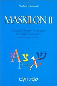 Fb2 Maskilon II: Practical Hebrew Grammar for English Speakers Including Exercises (Hebrew Edition) ePub