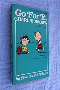 Fb2 Go for It, Charlie Brown (Coronet Books) ePub
