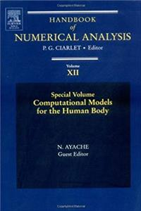 Fb2 Computational Models for the Human Body: Special Volume, Volume 12 (Handbook of Numerical Analysis) ePub