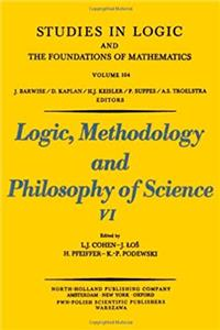 Fb2 Logic, Methodology and Philosophy of Science: 6th: International Congress Proceedings (Studies in Logic and the Foundations of Mathematics) ePub