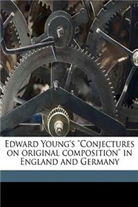 Fb2 Edward Young's Conjectures on original composition in England and Germany ePub