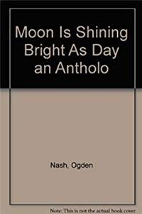 Fb2 Moon Is Shining Bright As Day an Antholo ePub