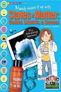 Fb2 Mandy Mixes it up with States of Matter: Solids, Liquids, and Gases (Science Alliance) ePub
