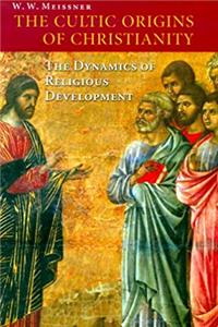 Fb2 The Cultic Origins of Christianity: The Dynamics of Religious Development (Theology) ePub