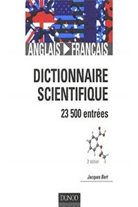 Fb2 Dictionnaire Scientifique Anglais - Francais : English to French Dictionary of Scientific Terms (French and English Edition) ePub