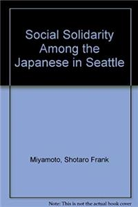 Fb2 Social Solidarity Among the Japanese in Seattle ePub