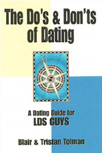 Fb2 The Do's and Don'ts of Dating: A Dating Guide for LDS Guys ePub